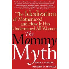 the mommy myth